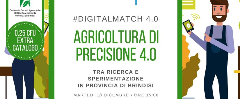 Agricoltura di precisione 4.0 #digitalmatch